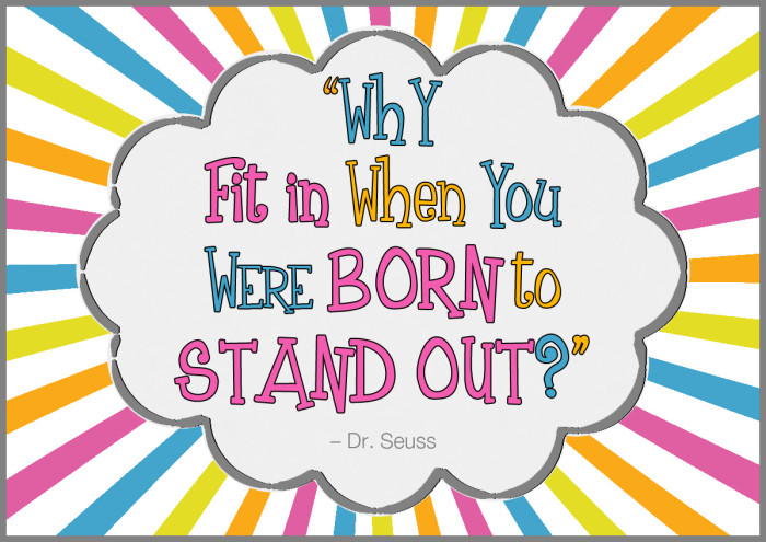 Why fit in when you were born to stand out? Dr Seuss. Hello World from Zoe Dawes aka The Quirky Coach